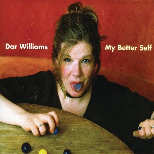 My Better Self by Dar Williams