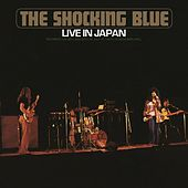 Live In Japan de Shocking Blue