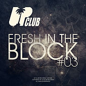Fresh In The Block, Vol. 03 von Various