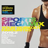 Sports Megamix 2016.2 - Your Workout Favourites von Various Artists