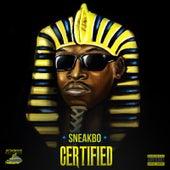 Certified von Sneakbo