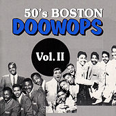 50's Boston Doo-Wops, Vol. II by Various Artists