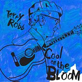 Cool on the Bloom by Terry Robb