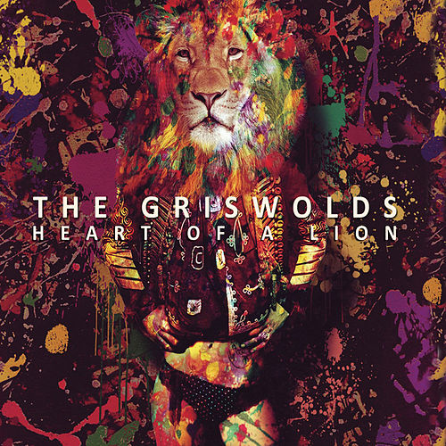 Heart Of A Lion di The Griswolds