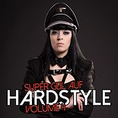 Super Geil auf Hardstyle, Vol. 4 by Various Artists