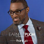 Thank Ya by Earnest Pugh