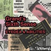 Grand's Sixth Sense by Eyedea & Abilities