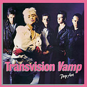 Pop Art (Re-Presents) by Transvision Vamp