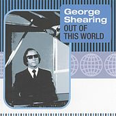 Out Of This World by George Shearing