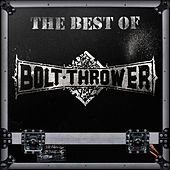 The Best of Bolt Thrower von Bolt Thrower