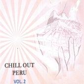 Chill Out Perú Vol..2 by Jose Ortega