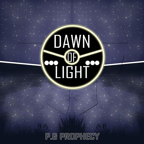 Dawn of Light by P.G Prophecy