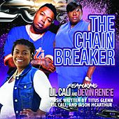 The Chain Breaker (feat. Devin Rene'e & Lil Cali) de Dr. P (1)