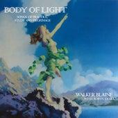 Body Of Light by Walker Blaine