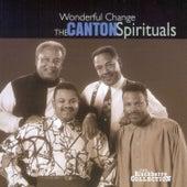 Wonderful Change by Canton Spirituals