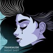 Night Shift von FrankMusik