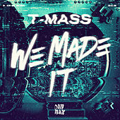 We Made It by Various Artists