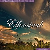 Elfenstaub, Vol. 20 - A Deep Electronic Journey Through Time & Space by Various Artists
