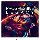 Progressive Legacy, Vol. 1 - The Best of Progressive and Electro House von Various Artists