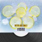 Bitter And Sweet van Fabian