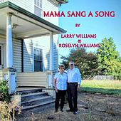 Mama Sang a Song by Larry Williams