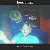 Out of the window by Beezewax