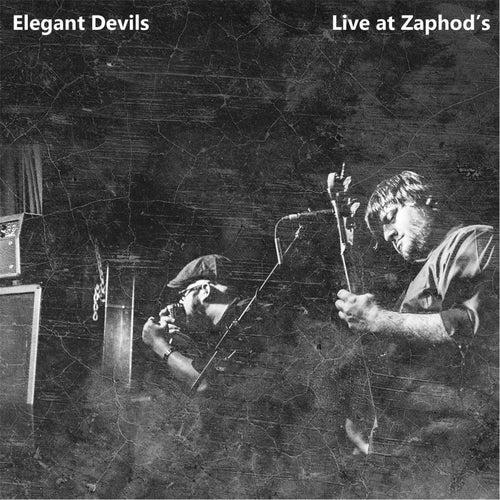 Live at Zaphod's by The Elegant Devils
