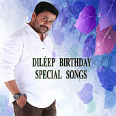 Dileep Birthday Special Songs by Various Artists