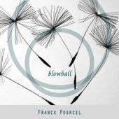 Blowball von Franck Pourcel