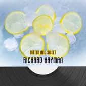 Bitter And Sweet de Richard Hayman
