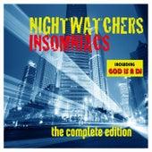 Insomniacs by Nightwatchers