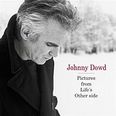 Pictures From Life's Other Side by Johnny Dowd