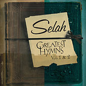 Greatest Hymns, Vol. 1 & 2 by Selah