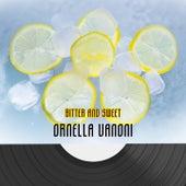 Bitter And Sweet von Ornella Vanoni