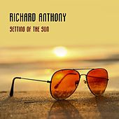 Setting Of The Sun by Richard Anthony