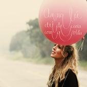 Dei de Cara Com a Vida by Annalu