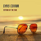 Setting Of The Sun by Chris Connor