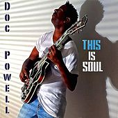 This Is Soul de Doc Powell