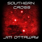 Southern Cross by Jim Ottaway