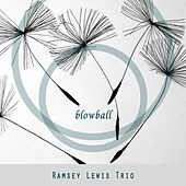 Blowball by Ramsey Lewis