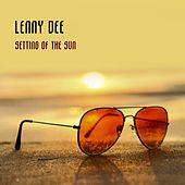 Setting Of The Sun by Lenny Dee
