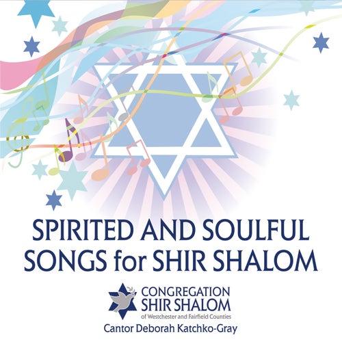 Shir Shalom by Cantor Deborah Katchko Gray