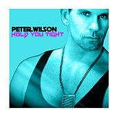 Hold You Tight by Peter Wilson