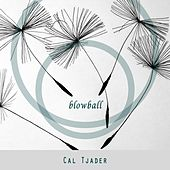Blowball by Cal Tjader