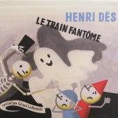 Le train fantôme de Henri Dès