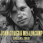 Dallas 1988 (Live) von John Mellencamp