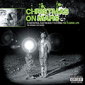 Christmas On Mars von The Flaming Lips