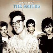 The Sound of the Smiths (Deluxe; 2008 Remaster) by The Smiths