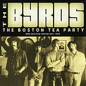The Boston Tea Party (Live) by The Byrds