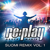 Replay Dance Mania: Suomi Remix, Vol. 1 de Various Artists